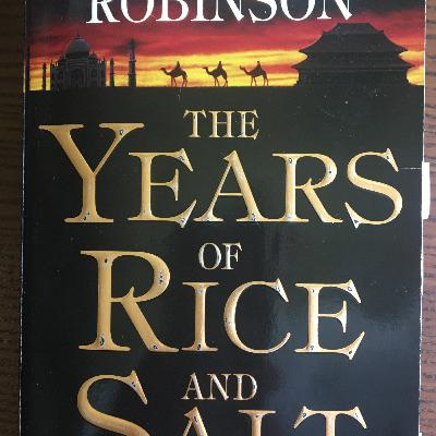 "The Years of Rice and Salt 1: ""Awake to Emptiness,"" Provincializing Europe, History, Modernity, and Structures of Feeling"