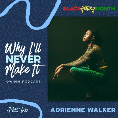 Adrienne Walker (Part 2) - Offering Audition and Theater Advice to Fellow Actors with 32 Bar Cut