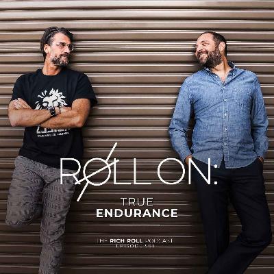 Roll On: True Endurance