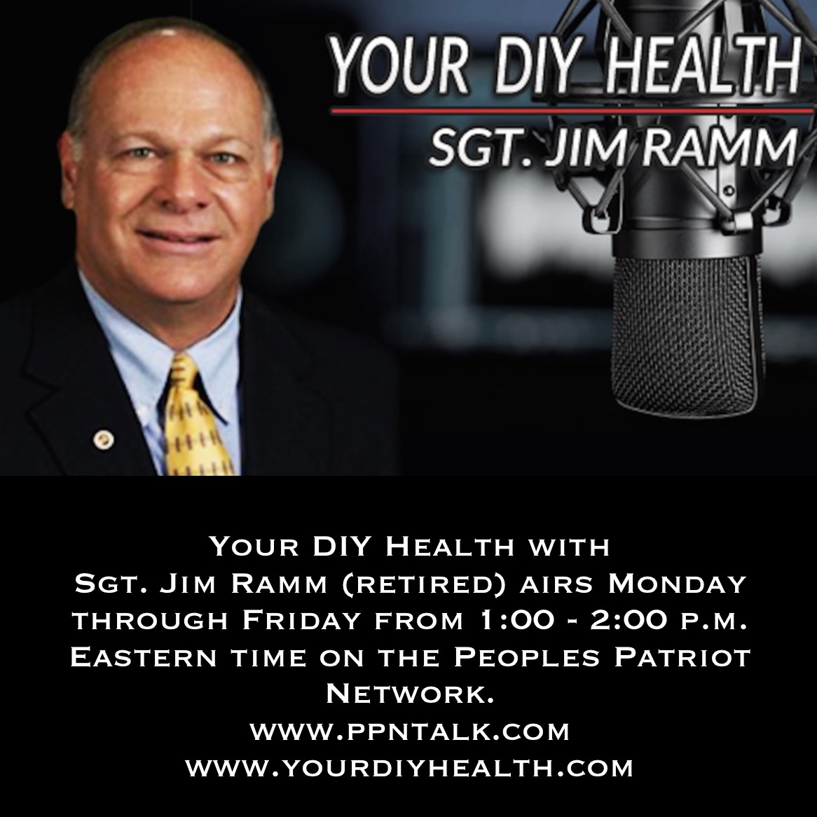 Your DIY Health with Sgt. Jim Ramm (retired) on PPN