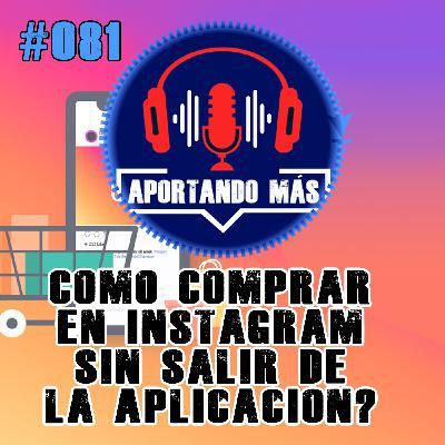 ¿Como Comprar En Instagram Sin Salir De La Aplicación? | #081 - Aportandomas.com
