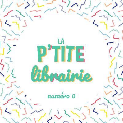 La Ptite Librairie - 6 livres et BD à faire découvrir aux enfants