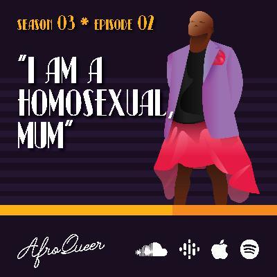 I Am a Homosexual, Mum