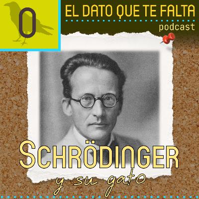 Episodio 0: Schrodinger y su gato