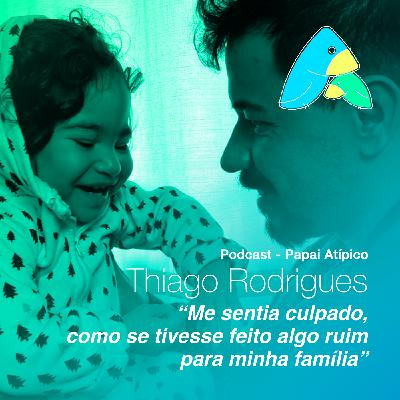 """Thiago Rodrigues: """"Me sentia culpado, como se tivesse feito algo ruim para minha família"""""""
