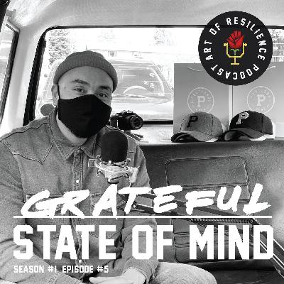 Grateful State of Mind - joemil r. santos