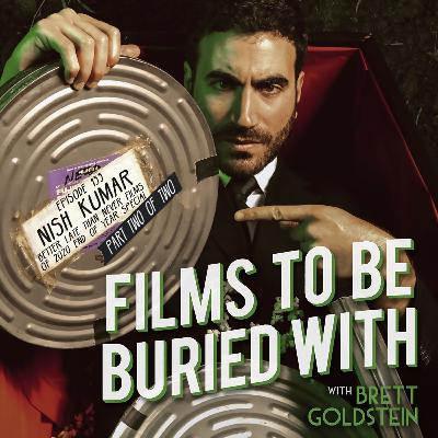 Nish Kumar (Films Of 2020 Special pt. 2 of 2) • Films To Be Buried With with Brett Goldstein #133