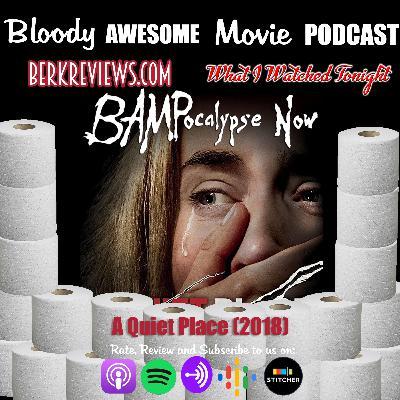BAMPocalypse Now - A Quiet Place (2018)