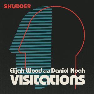 Visitations with Elijah Wood and Daniel Noah Trailer