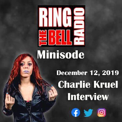 Minisode: Charlie Kruel Interview - 12/12/19