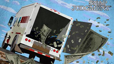 Presenting 'Snap Judgment': Money Truck