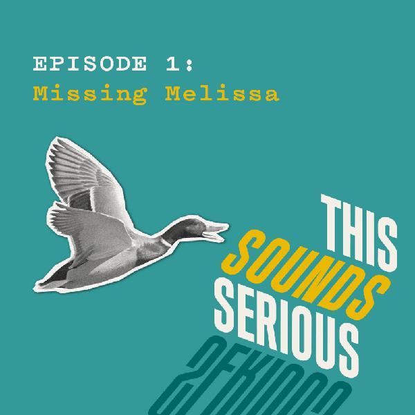 1: Missing Melissa