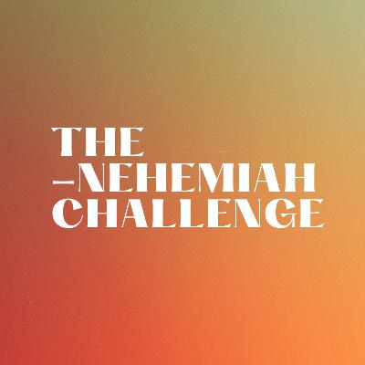The Nehemiah Challenge - Take Position