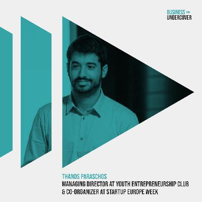 Εμπειρίες & ιστορίες από έναν Έλληνα Startupper — Θάνος Παράσχος