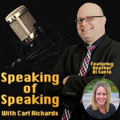 Taking A Stand On Your Speaking with special guest Heather Di Santo