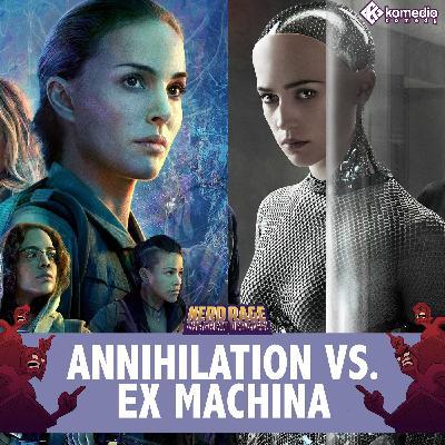 Sci-Fi & Die: Annihilation vs. Ex Machina
