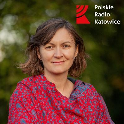 Siła spokoju. Szczęście | Radio Katowice
