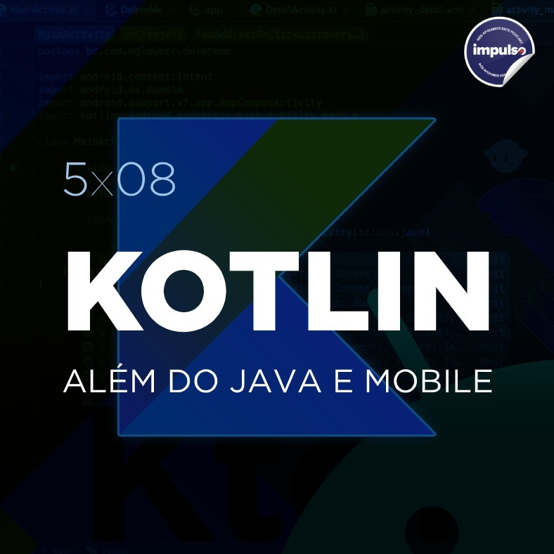 🪐 5x08 - Short Tag #08: Kotlin além do Java e Mobile