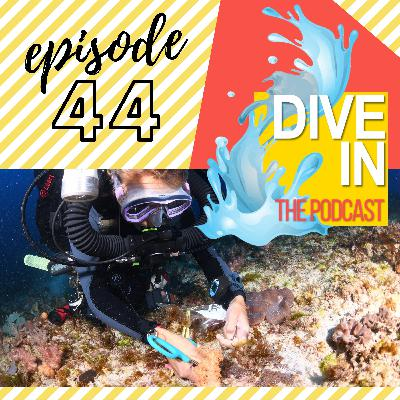 """Episode 44: """"I Can't Imagine Life Without Diving"""" with guest scientist Dr. Sonia Rowley"""