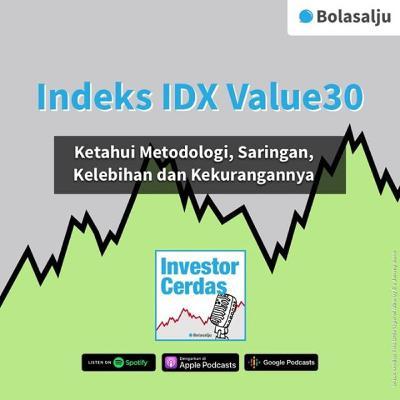 IDX Value30: Kelebihan dan Kekurangannya