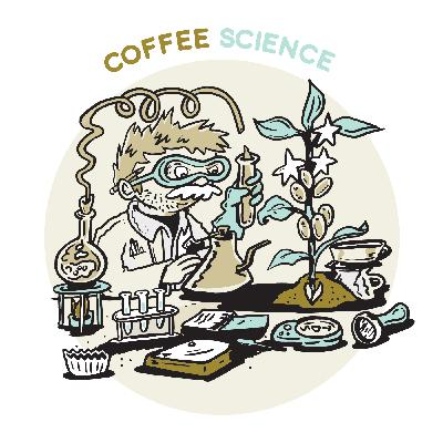 E165 | Coffee Science: The Gap Between Consumers and Scientists