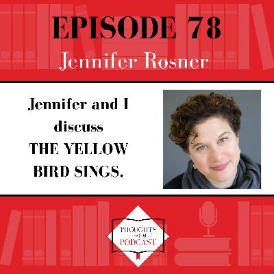 Jennifer Rosner - THE YELLOW BIRD SINGS