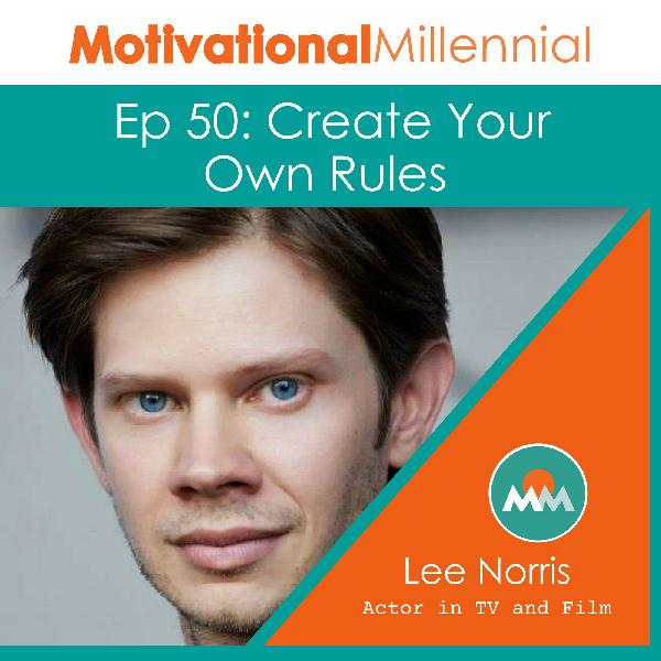 50: Create Your Own Rules with Lee Norris