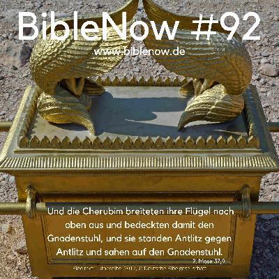 BibleNow #92: 2. Mose 36,8-37,16