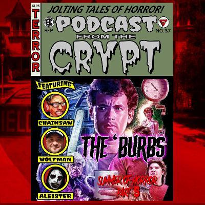 Summer of Horror 2020: Part 5, Joe Dante's The 'Burbs (1989)