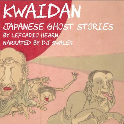 EP 1 | CHERRY TREE OF THE SIXTEENTH DAY | Japanese Ghost Stories | KWAIDAN | Audio Fiction |
