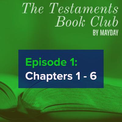The Testaments Book Club: Ch 1 - 6