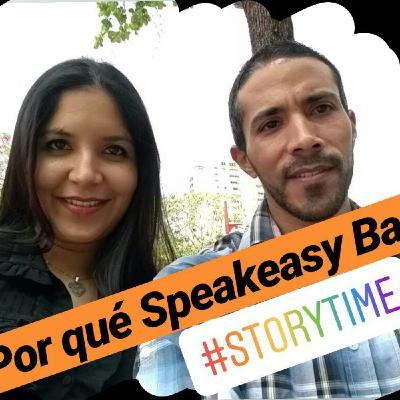 ¿Por qué Speakeasy Bar? #StoryTime