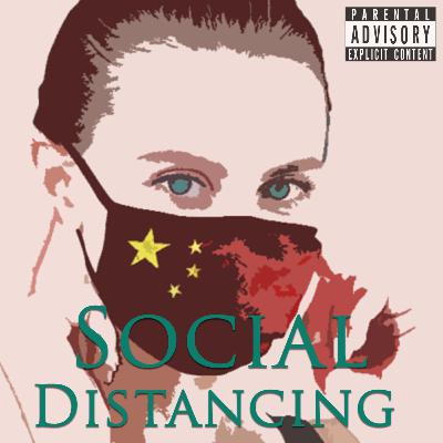 Episode 82: Social Distancing