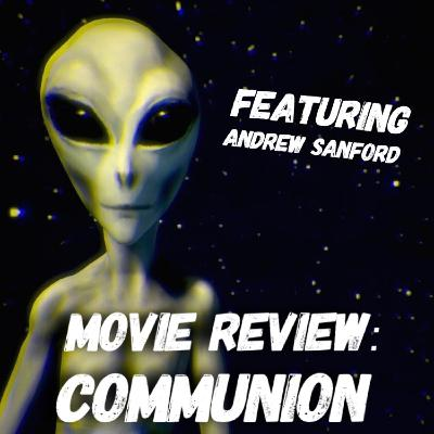 Bonus Episode: Reviewing COMMUNION with Andrew Sanford