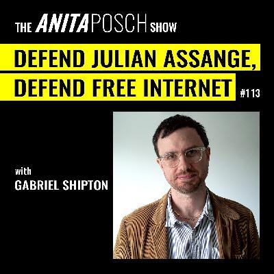 Gabriel Shipton: Defend Julian Assange, Defend Free Internet