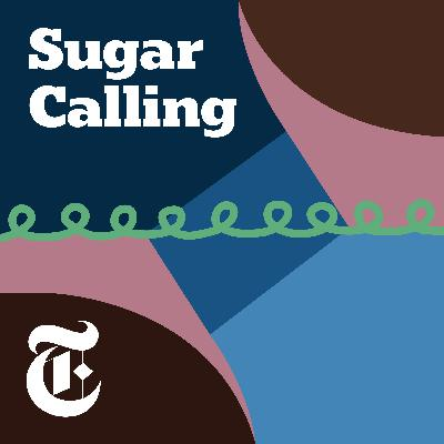 Introducing 'Sugar Calling'