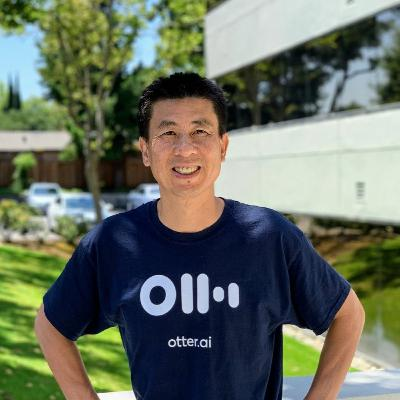 Otter.ai CEO Sam Liang on Bringing Live Captions to a Meeting Near You - Ep. 134