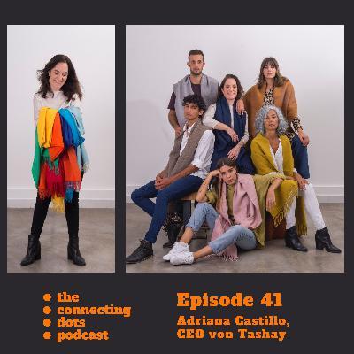 #41: Adriana Castillo, wie bringst Du handgemachte Premium Mode von Lateinamerika nach Deutschland?