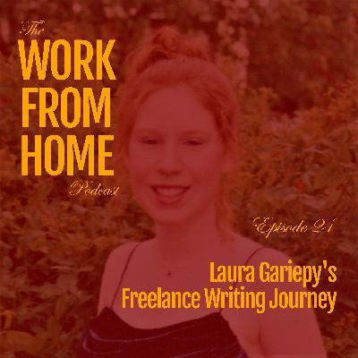 Laura Gariepy's Freelance Writing Journey