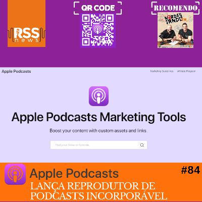 Apple lança reprodutor de podcasts incorporável