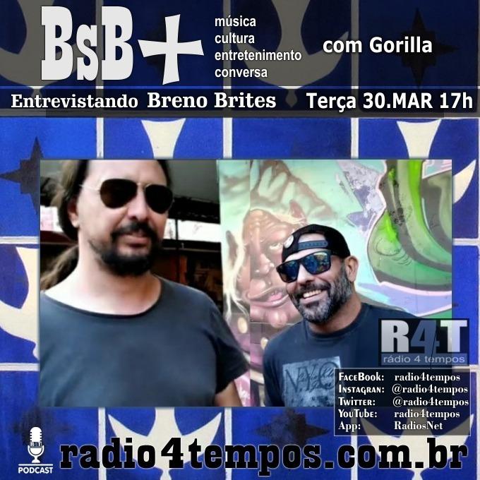 Rádio 4 Tempos - BsB+ 06:Gorilla