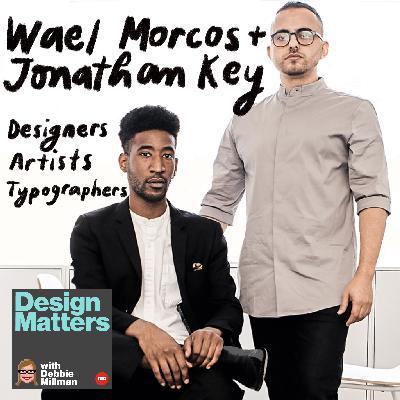 Wael Morcos & Jonathan Key