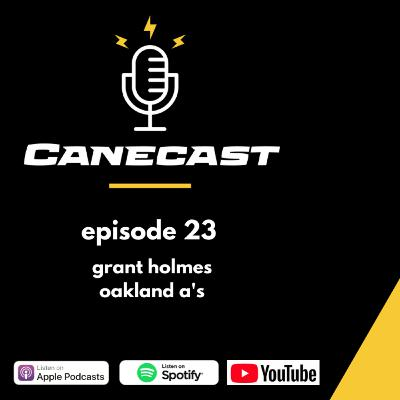 Grant Holmes, Oakland A's - Ep 23