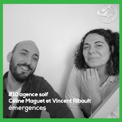 Emergences#10 – Céline Maguet & Vincent Ribault – Agence soif – Du vin naturel dans les festivals 🍷💃🏻🕺🏾