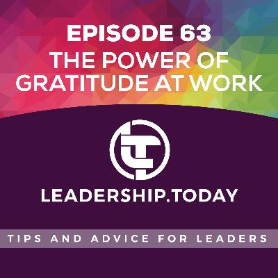 Episode 63 - The Power of Gratitude at Work
