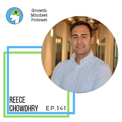 141: Investing in curiosity - Reece Chowdhry, Founder & CEO - RLC Ventures