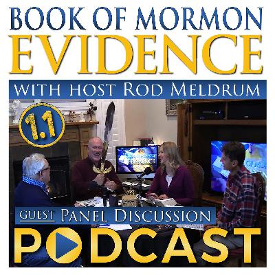1.1 Come Follow Me (Introductory Pages) - Book of Mormon Evidence - Panel Discussion