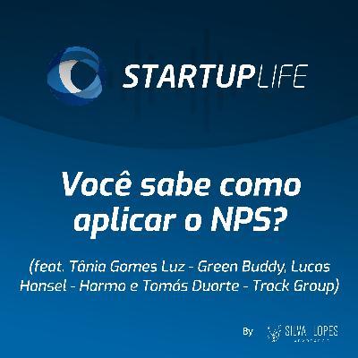 Você sabe como aplicar o NPS? [com Tânia Gomes Luz (Green Buddy), Lucas Hansel (Harmo) e Tomás Duarte (Track Group)]