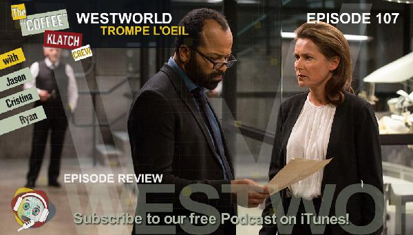 WW - Westworld S1Ep7 Review - Westworld
