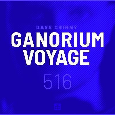 Ganorium Voyage 516